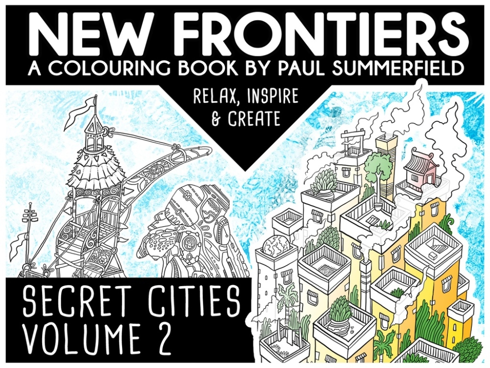 New Frontiers - A Coloring Book for Everybody by Paul Summerfield