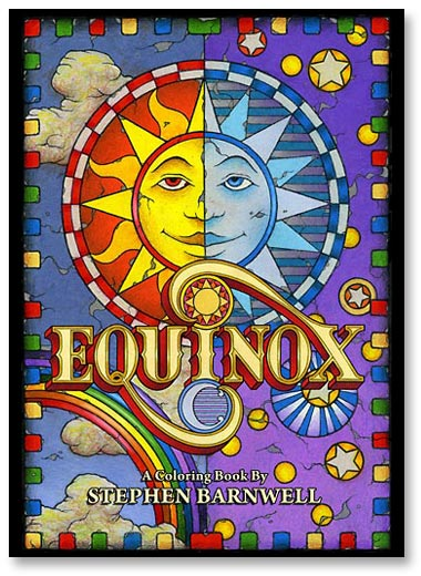 EQUINOX A Coloring Book by Stephen Barnwell