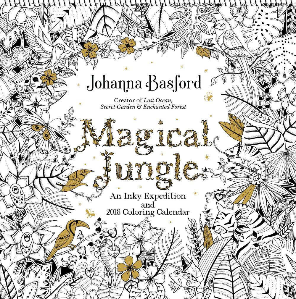 Magical Jungle 2018 Wall Calendar An Inky Expedition And